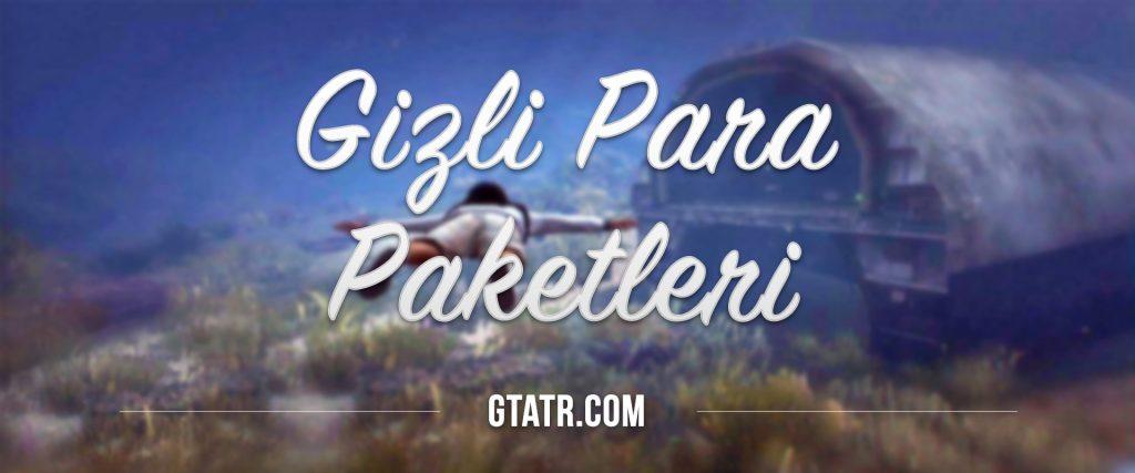 GTA 5 Gizli Para Paketleri