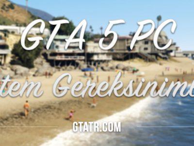 GTA 5 PC Sistem Gereksinimleri