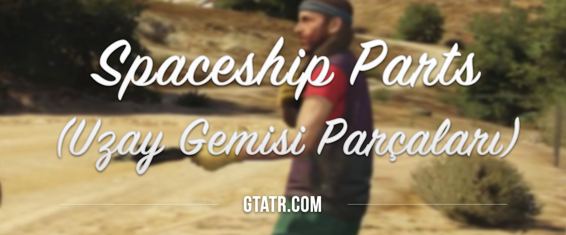GTA 5 Spaceship Parts