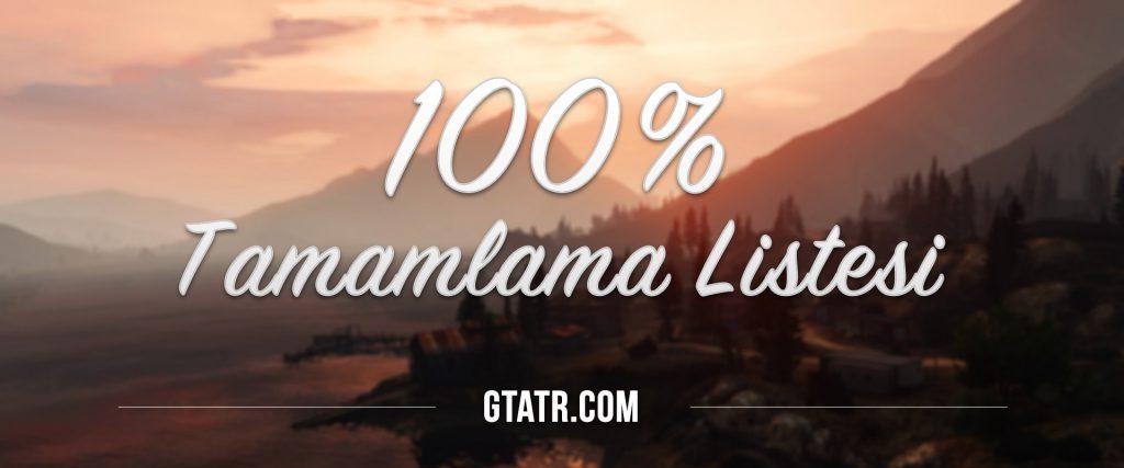 GTA 5 %100 Tamamlama Listesi