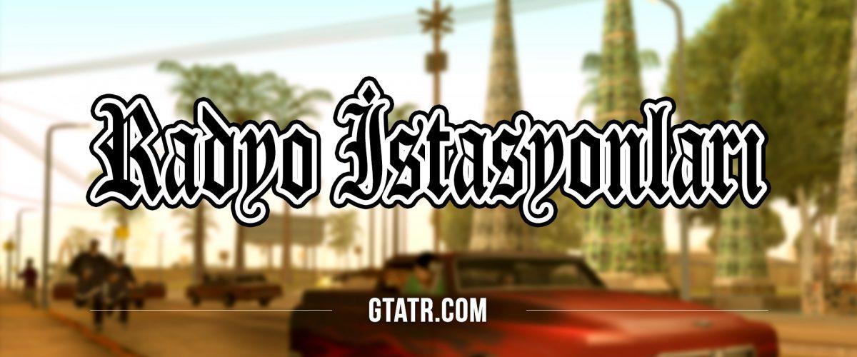 GTA San Andreas: Radyo İstasyonları