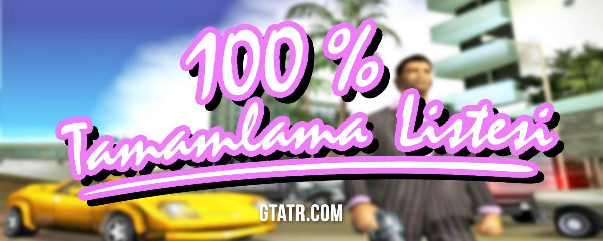 GTA Vice City: 100% Tamamlama Listesi