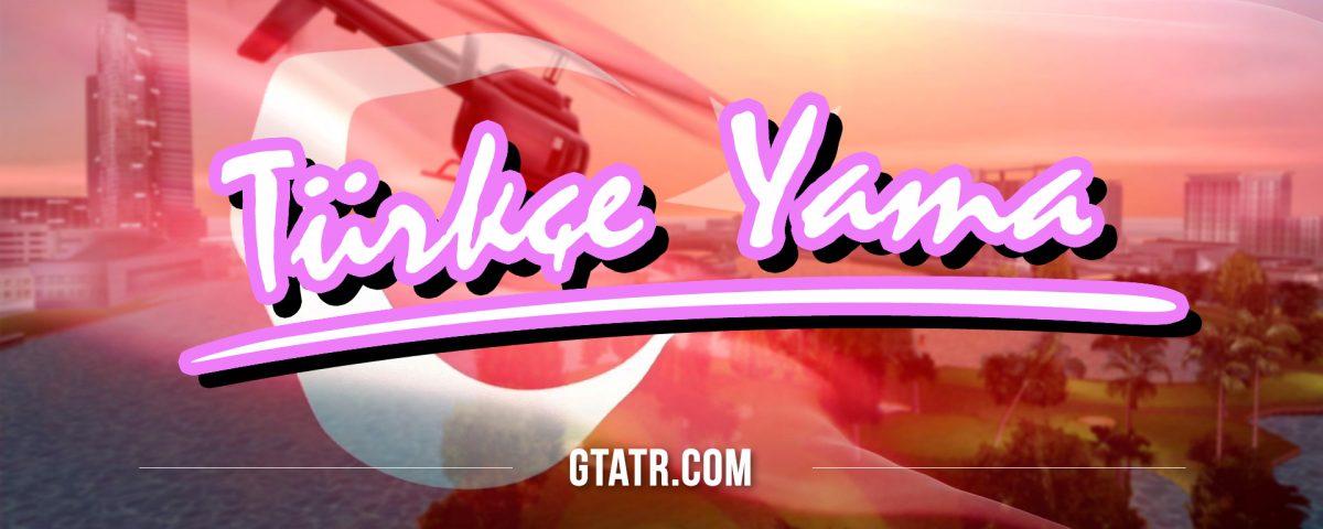 GTA Vice City: Türkçe Yama